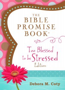 Too Blessed to Be Stressed - Promise Book