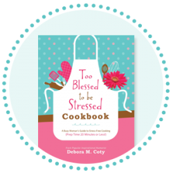 Too Blessed to be Stressed Cookbook