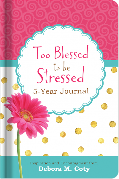 Too Blessed to Be Stressed 5-Year Keepsake Journal